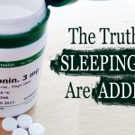 The Truth Why Sleeping Pills Are Addictive